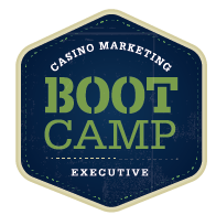 Casino Marketing Boot Camp